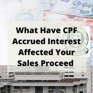What Have CPF Accrued Interest Affected You Sales Proceed