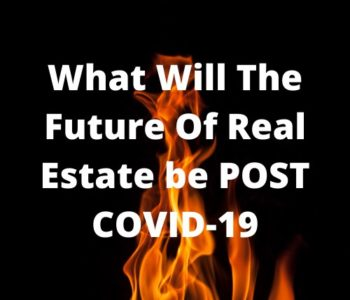 Covid affecting real estate property